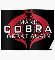 Make COBRA Great Again Poster