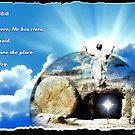 He has Risen by CheyenneLeslie Hurst