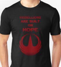 Rebellionen sind auf Hoffnung aufgebaut Slim Fit T-Shirt