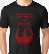 Rebellions Are Built on Hope  T-Shirt