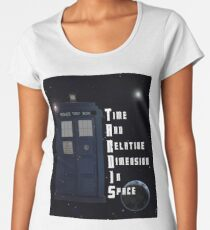 Time And Relative Dimension In Space TARDIS Women's Premium T-Shirt