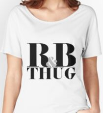 R&B Thug Women's Relaxed Fit T-Shirt