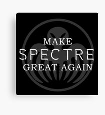 Make SPECTRE Great Again Canvas Print
