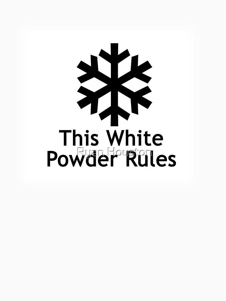 This White Powder Rules!!! by photoforyou
