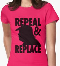 REpeal and REplace Womens Fitted T-Shirt