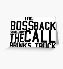 The Boss Back - Rick Ross Design Greeting Card