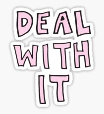Deal with it Pink Sticker