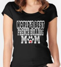 World's Best French Bulldog Mom Distressed Women's Fitted Scoop T-Shirt