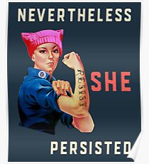 Nevertheless She Persisted. Resist with Rosie the Riveter Poster