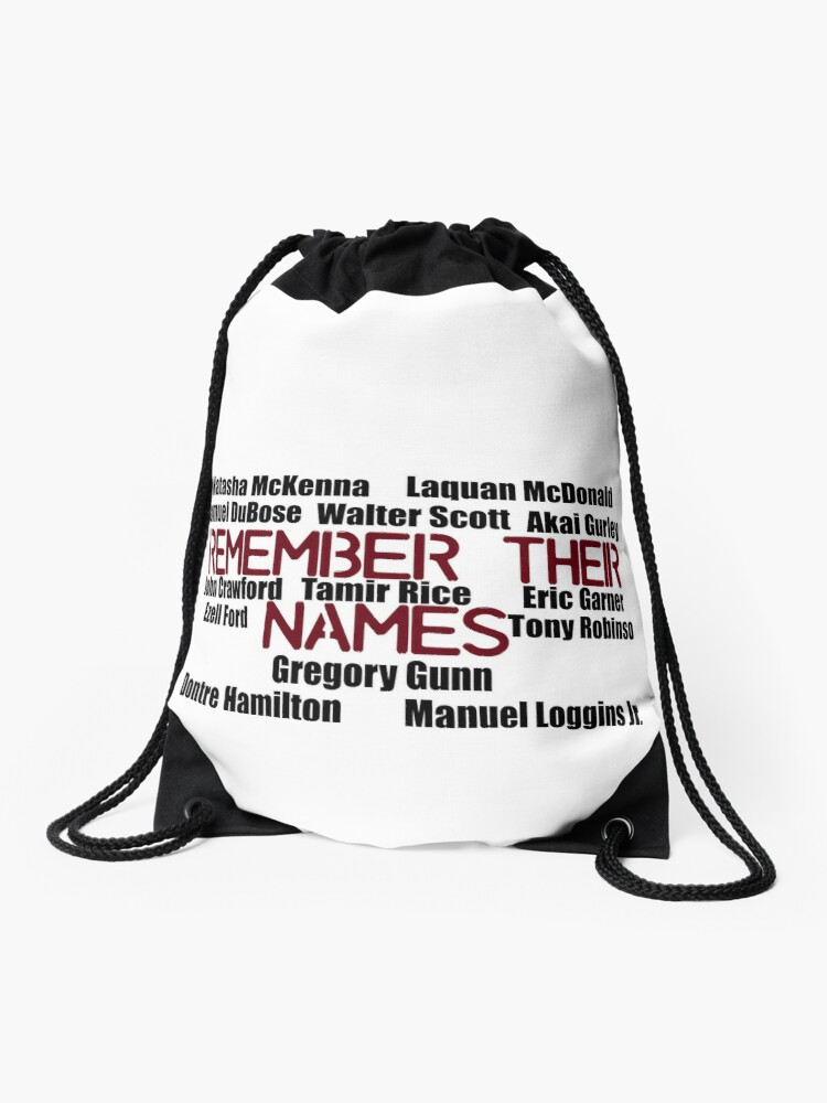 Superb Names Of Blacks Killed By Police Remember Their Names Drawstring Bag Caraccident5 Cool Chair Designs And Ideas Caraccident5Info