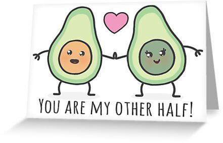 You Are My Other Half Card Greeting Cards By My Sanity Redbubble