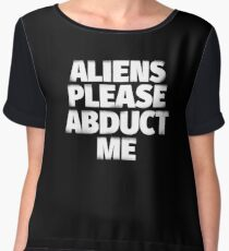Aliens Please Abduct Me Chiffon Top