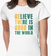 Be The Good Women's Fitted T-Shirt