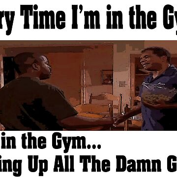 Every time im in the gym you in the gym friday crossfit shirt by earlstevens