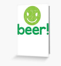 Beer! with cute evil smiley face Greeting Card