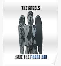 The Angels Have The Phone Box! Poster