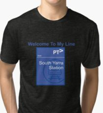 Welcome To My Line - South Yarra Station Tri-blend T-Shirt