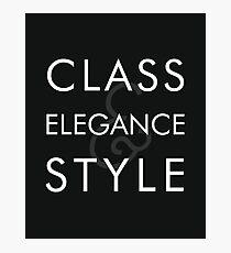 Class, Elegance, Style Photographic Print
