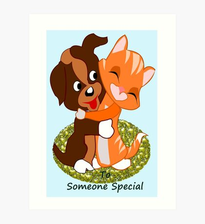 To some one special  (5337 Views) Art Print