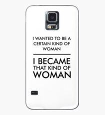 I wanted to be a certain kind of woman Case/Skin for Samsung Galaxy