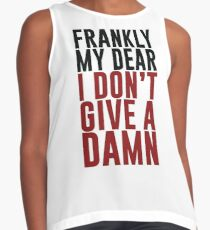 Frankly my dear, I don't give a damn Contrast Tank
