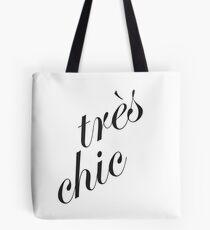Tres Chic Tote Bag