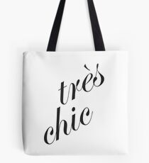 Tres Chic Tote Bag