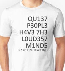 Camiseta ajustada Las mentes más ruidosas ... (Stephen Hawking)