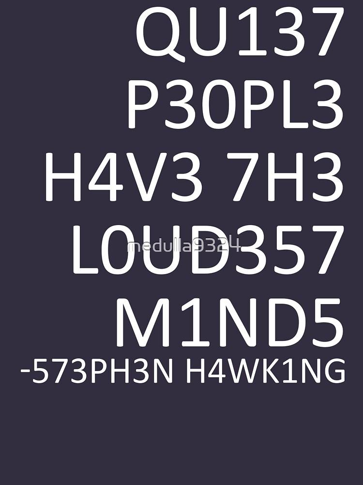 Las mentes más ruidosas ... (Stephen Hawking) de medulla9324