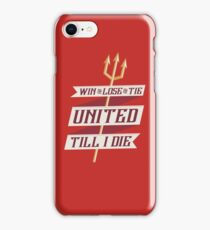United Till I Die iPhone Case/Skin