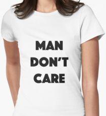 Man Don't Care - JME Design Fitted T-Shirt