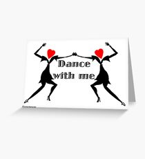 Dance with Me Women Greeting Card