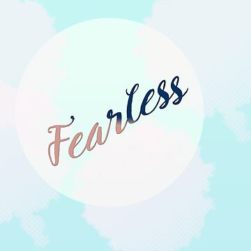 Fearless by sleepwalker