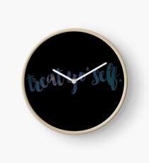 Treat Yo Self Clock