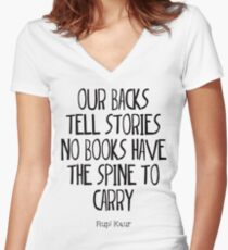 """our backs tell stories no books have the spine to carry"" Women's Fitted V-Neck T-Shirt"