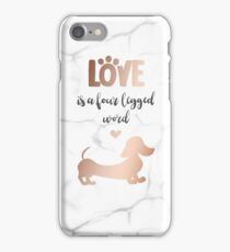 Rose Gold & Marble 'Love is a Four Legged Word' Smooth Hair Dachshund iPhone Case/Skin