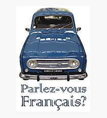 """Renault 4 - """"Parlez-vous français?"""" Photographic Print"""