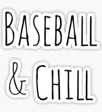 Baseball and Chill Sticker
