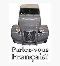 """Citroen 2CV - """"Parlez-vous français?"""" Photographic Print"""