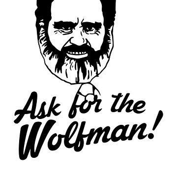 Ask for the Wolfman by sebphillips