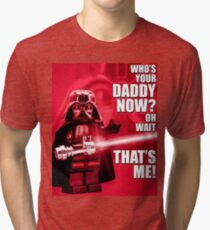 Who's Your Daddy? Tri-blend T-Shirt