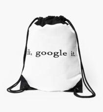 google it  Drawstring Bag