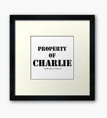 Property Of Charlie - Black Text Framed Print