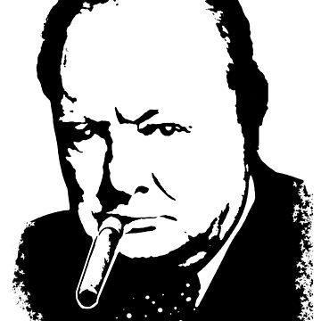 CHURCHILL, Sir Winston Leonard Spencer Churchill, Greatest War Leader, Black on White by TOMSREDBUBBLE