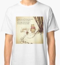 You Are BRAVE Classic T-Shirt