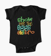 Show Me The Eggs Bro One Piece - Short Sleeve