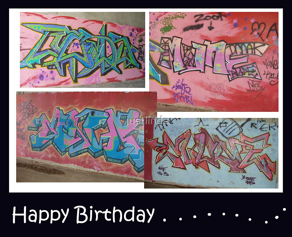 (Birthday Card 9) - Graffiti -  by justlinda
