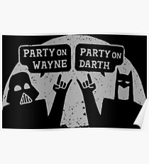 Party On Wayne Poster