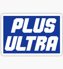 PLUS ULTRA Sticker