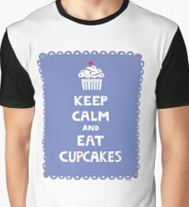 Keep Calm and Eat Cupcakes - frilly Graphic T-Shirt